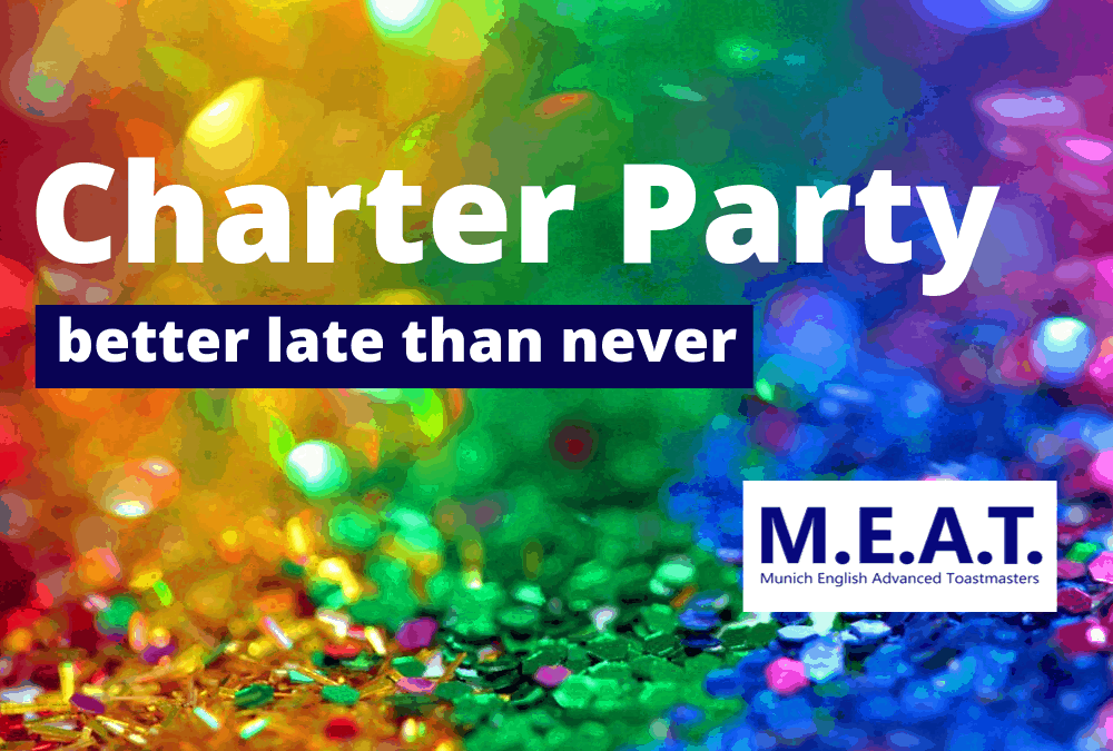 M.E.A.T. Charter Party better late than never