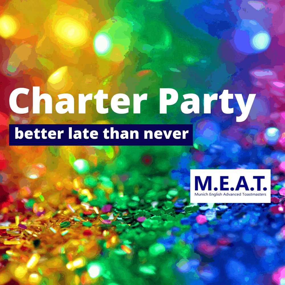 M.E.A.T. Charter Party – better late than never
