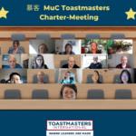 慕 客 MuC Toastmasters is the newest member of the Toastmasters family
